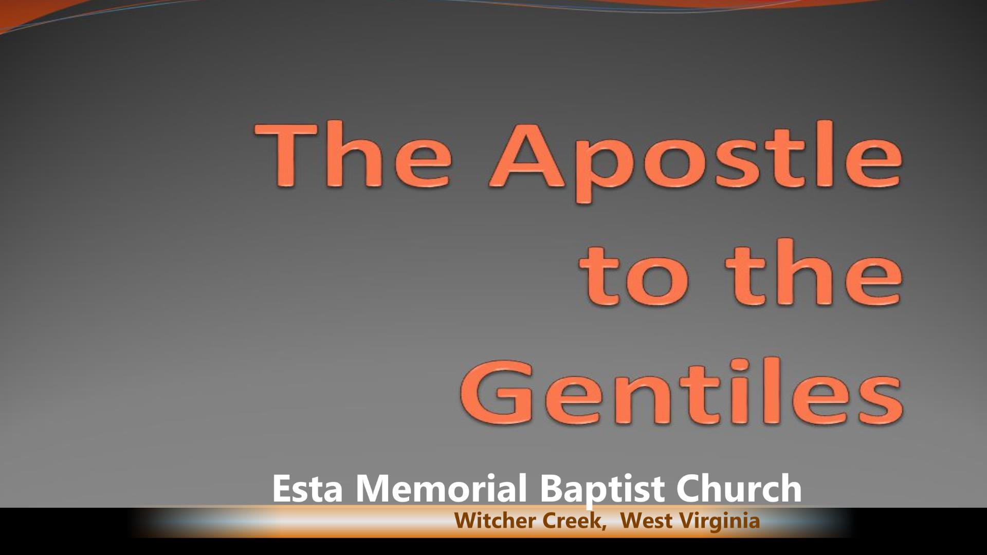 Apostles To The Gentiles
