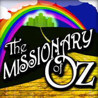 The Missionary To OZ  Sunday