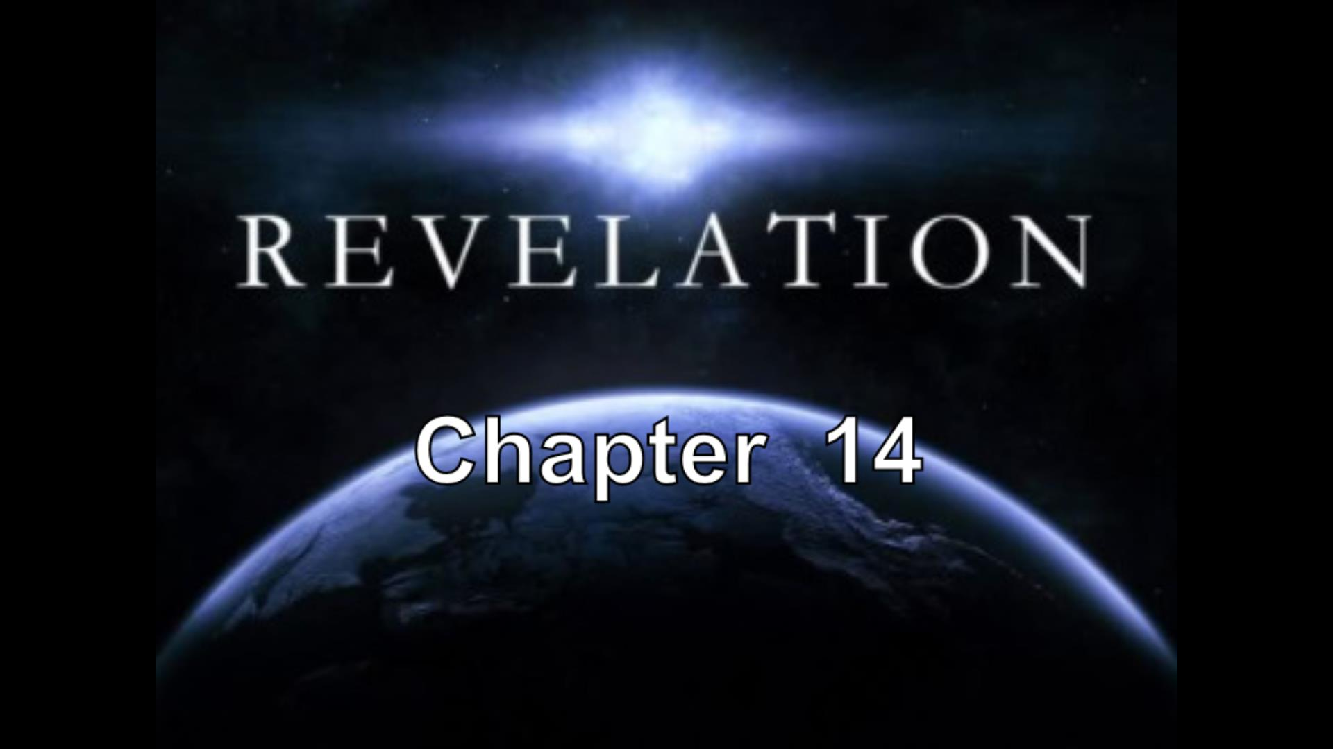 REVELATION  Chaoter 14