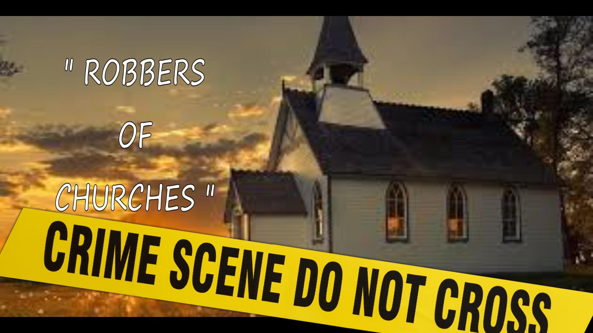 Robbers of Church