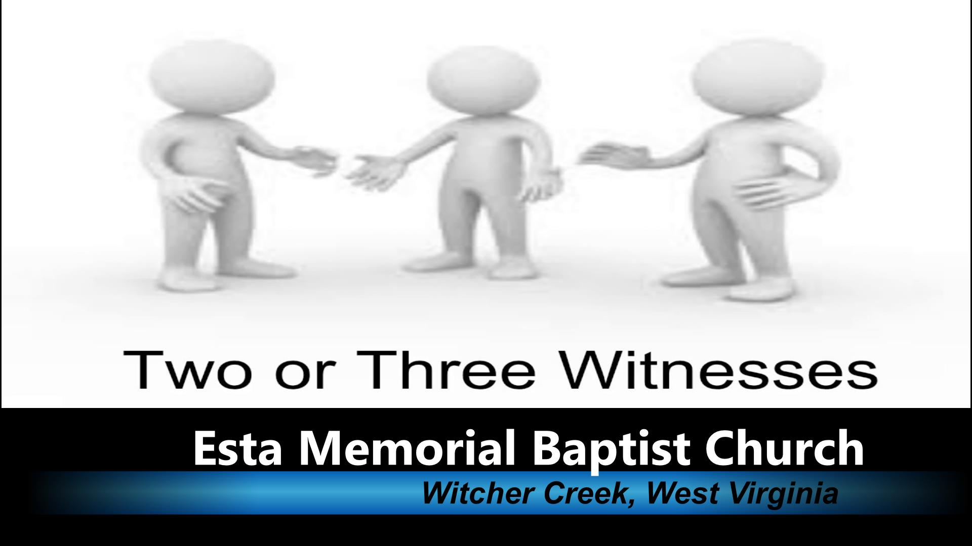 Two or Three Witnesses