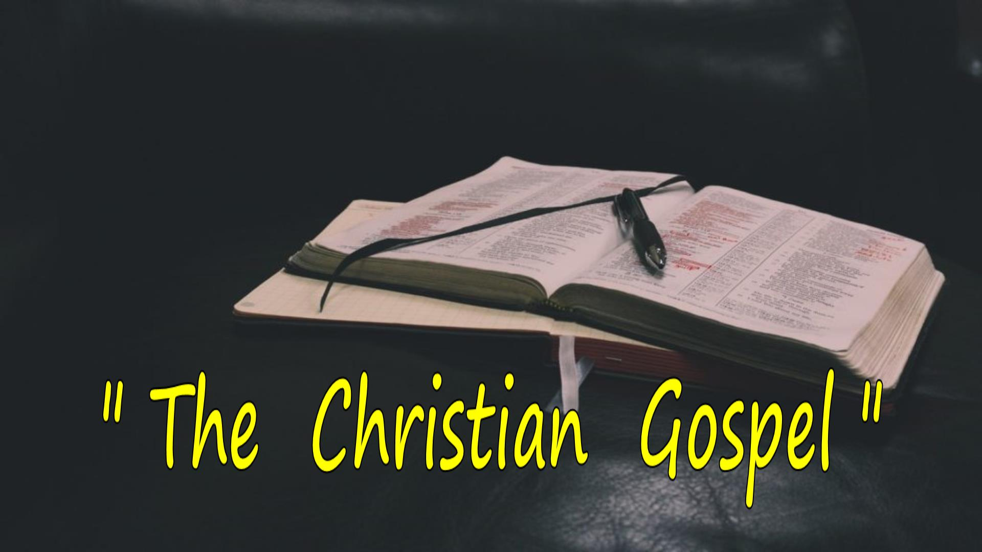 The Christian Gospel