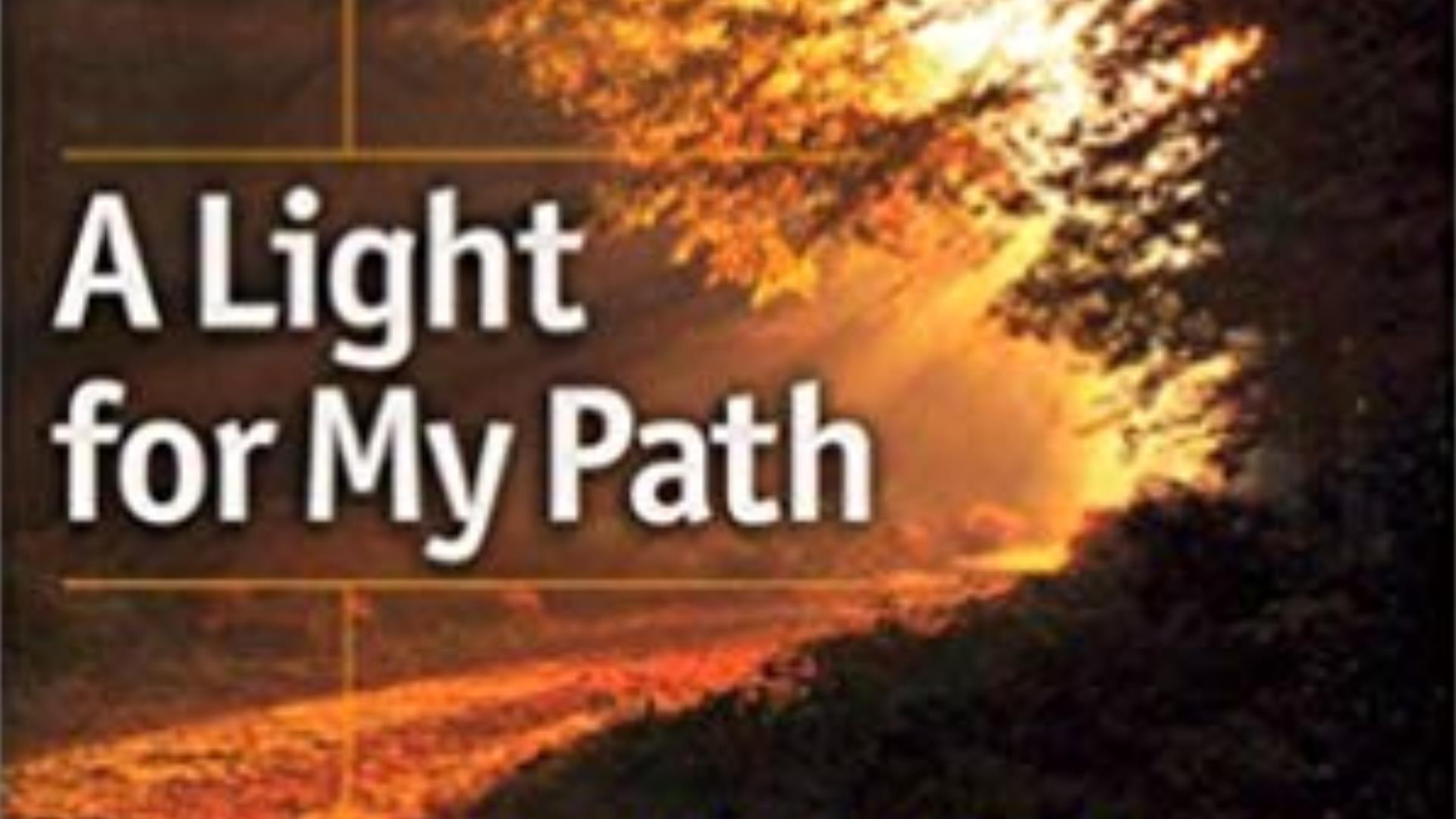 A Light To My Path