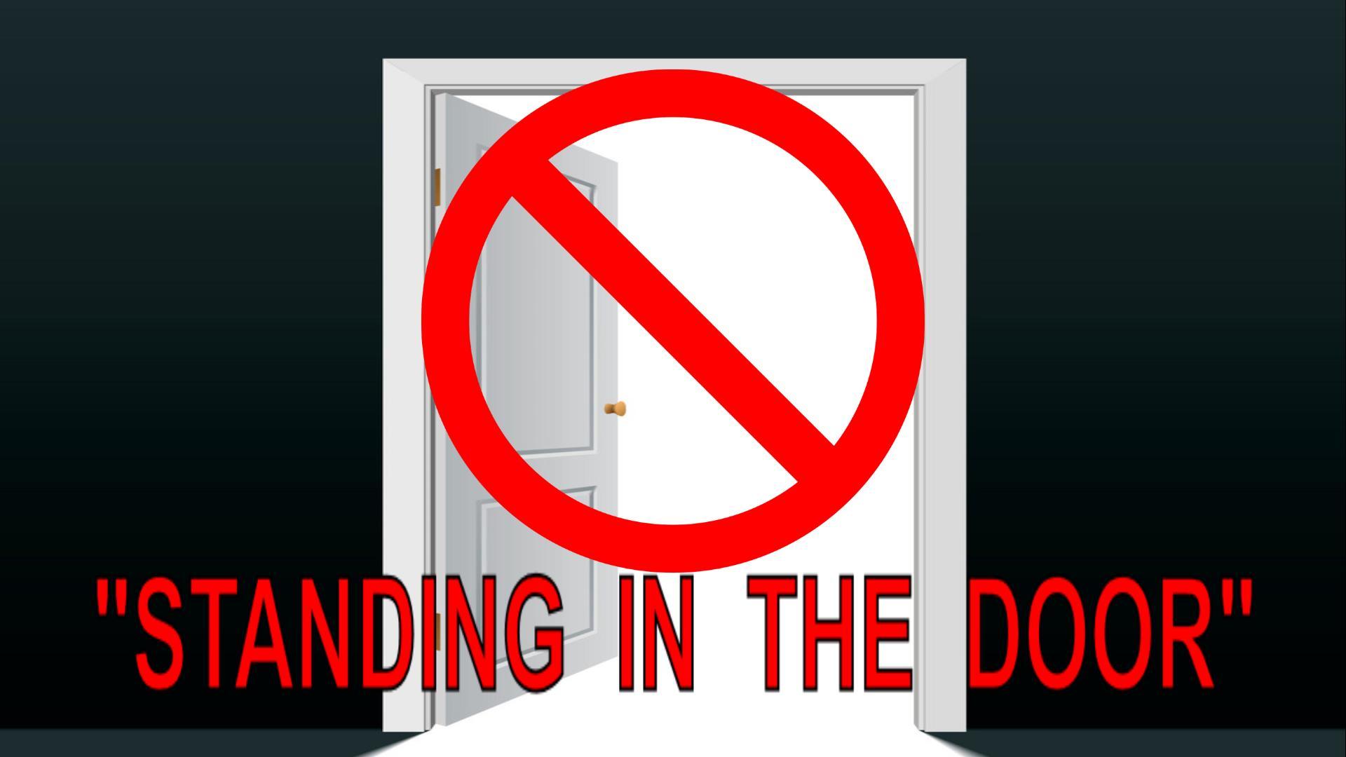 Standing In The Door