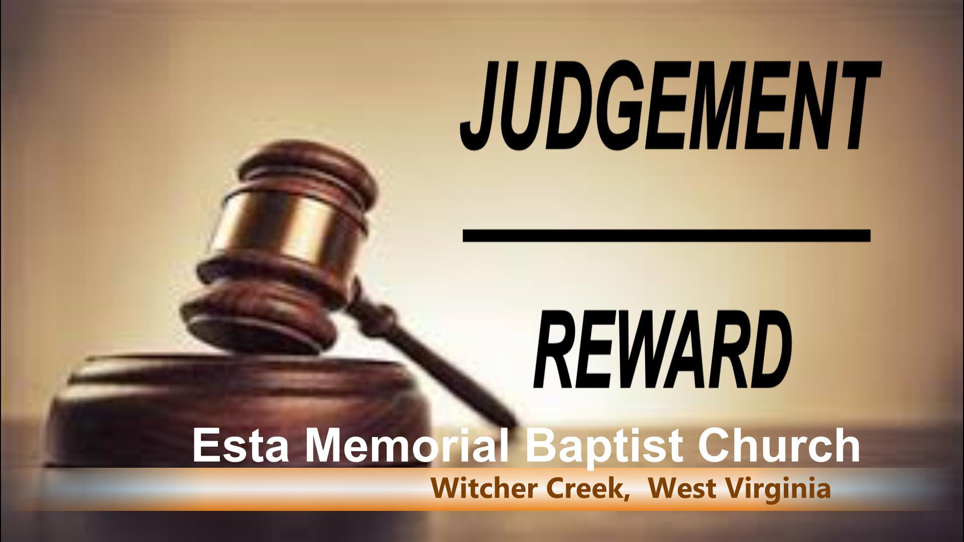 JUDGEMENT / REWARD