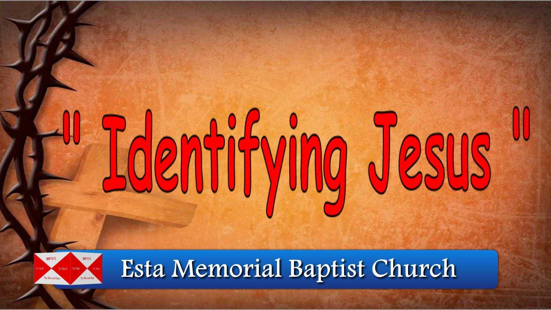 Identifying Jesus