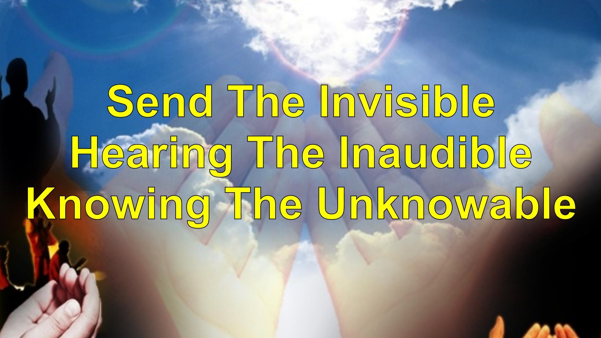 Send The Invisible