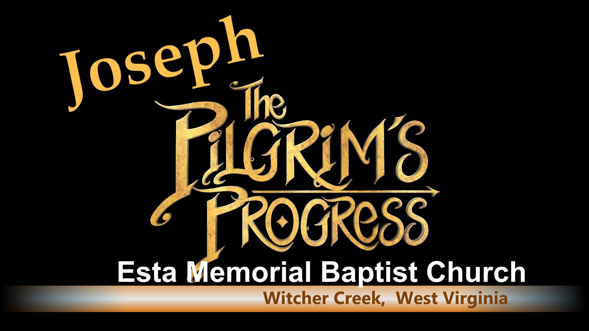 Joseph A Pilgrims Progress