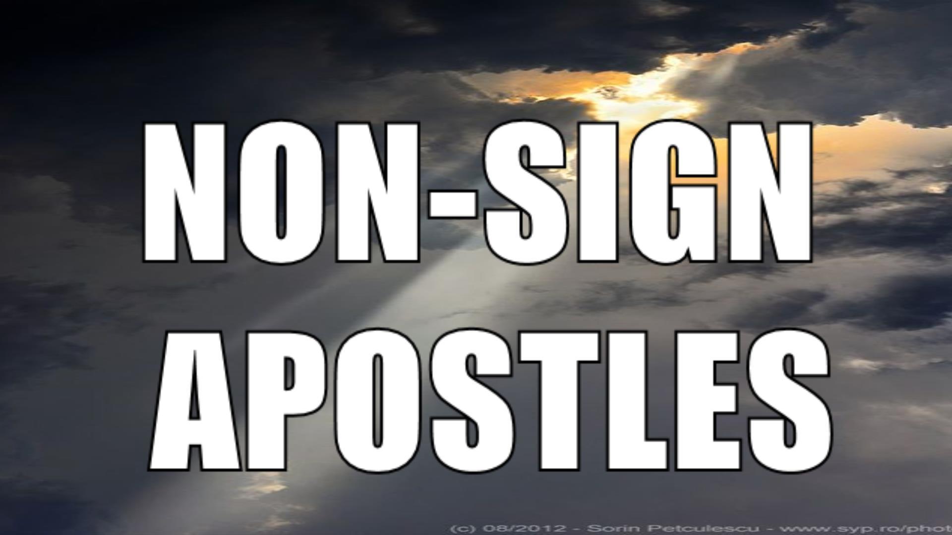 Non - Sign Apostles