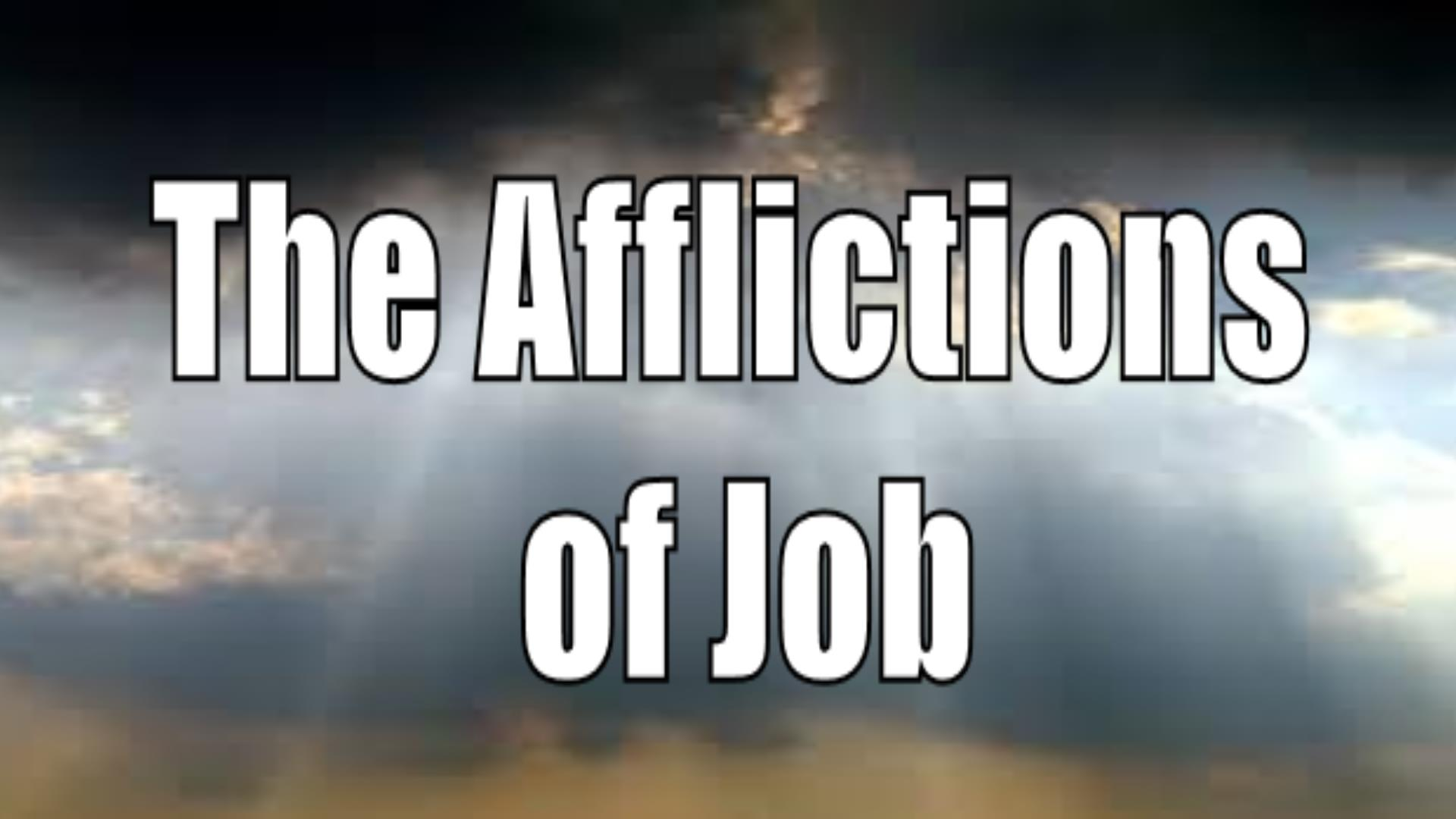 The Afflictions of Job