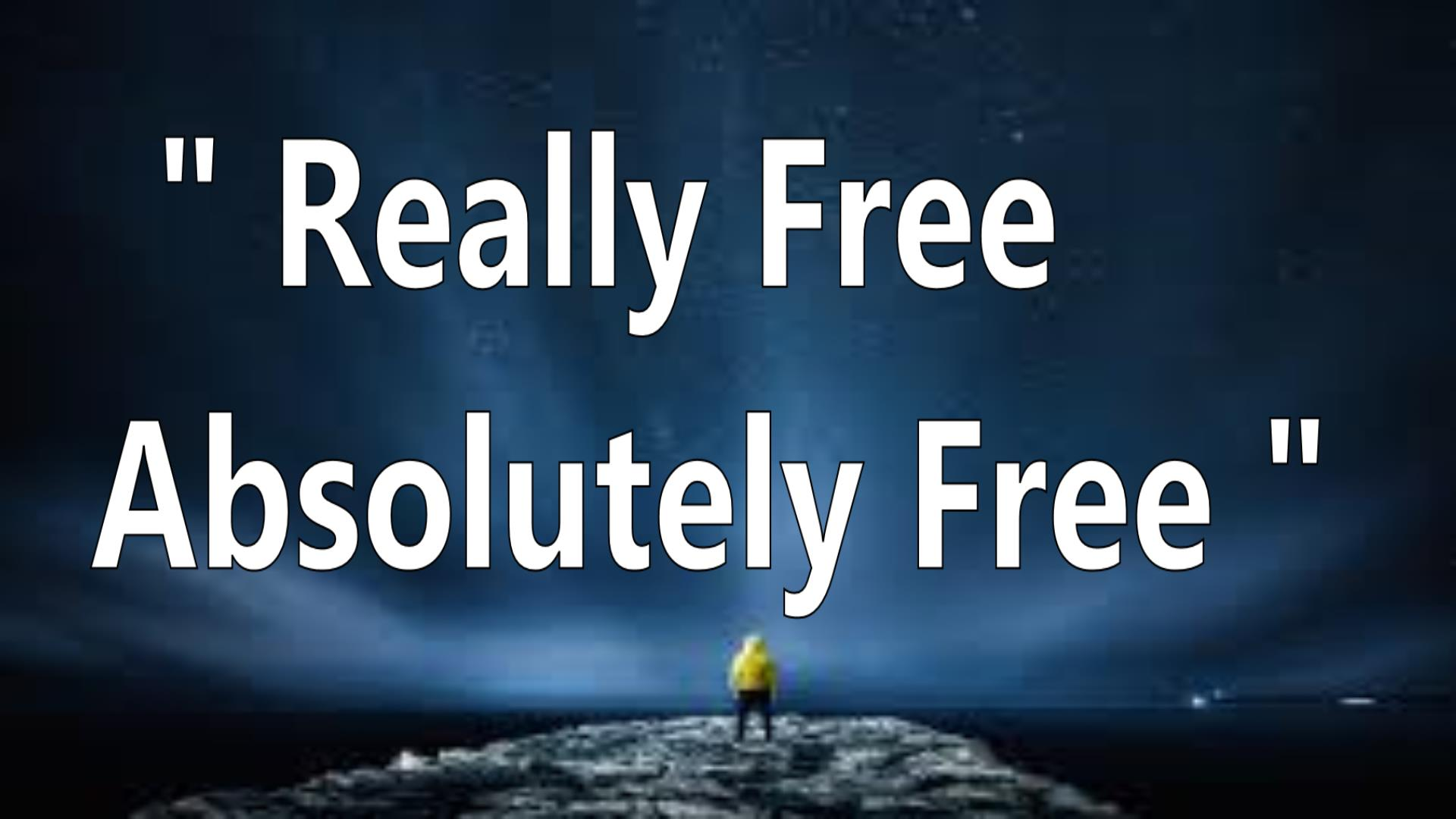 Really Free - Absolutely Free