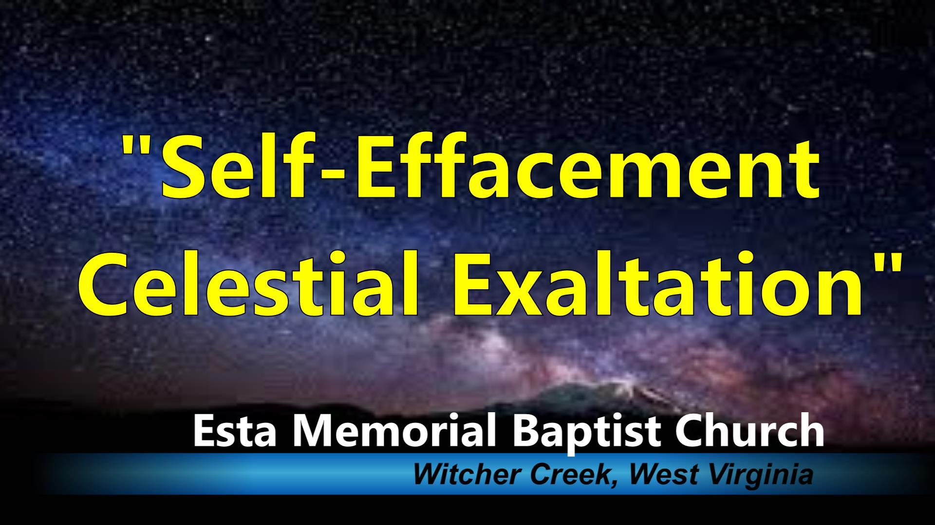 SELF EFFACEMENT CELESTIAL EXALTATION