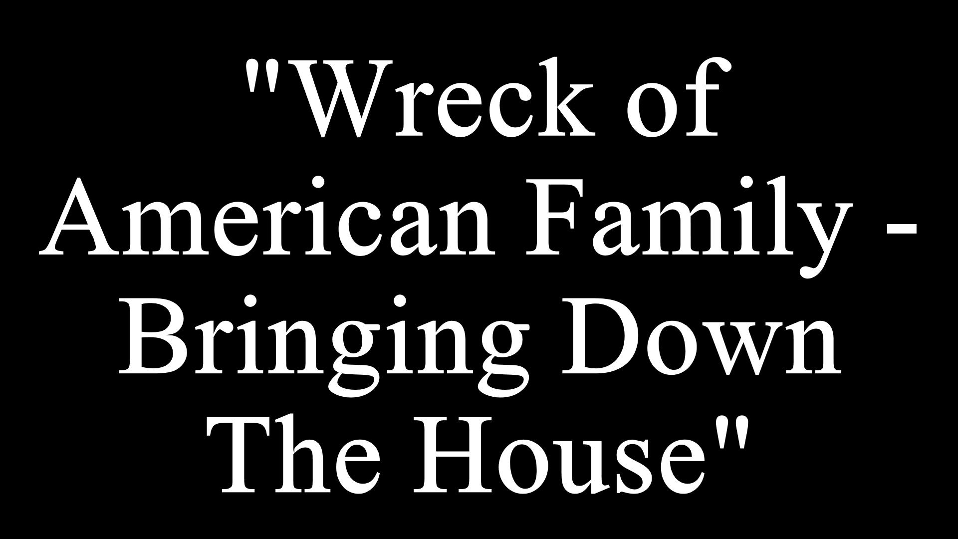 Wreck of American Family