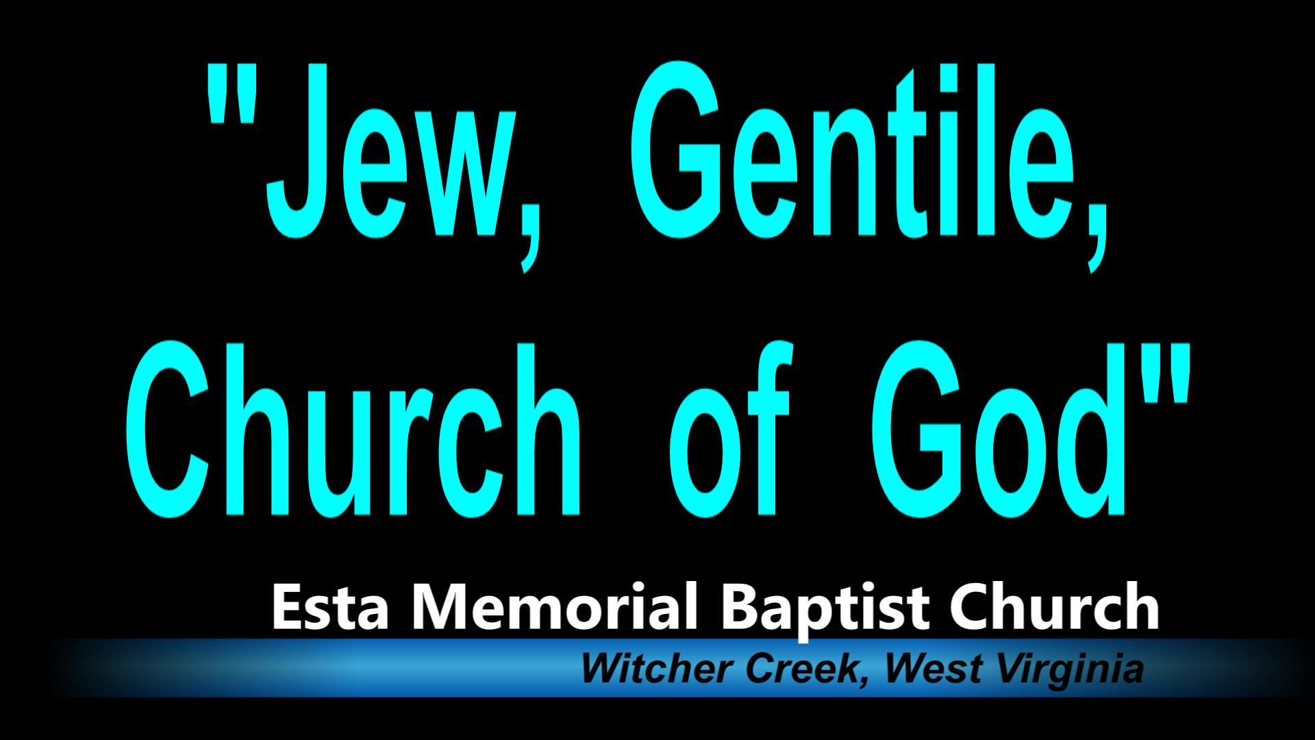Jew, Gentile, Church of God