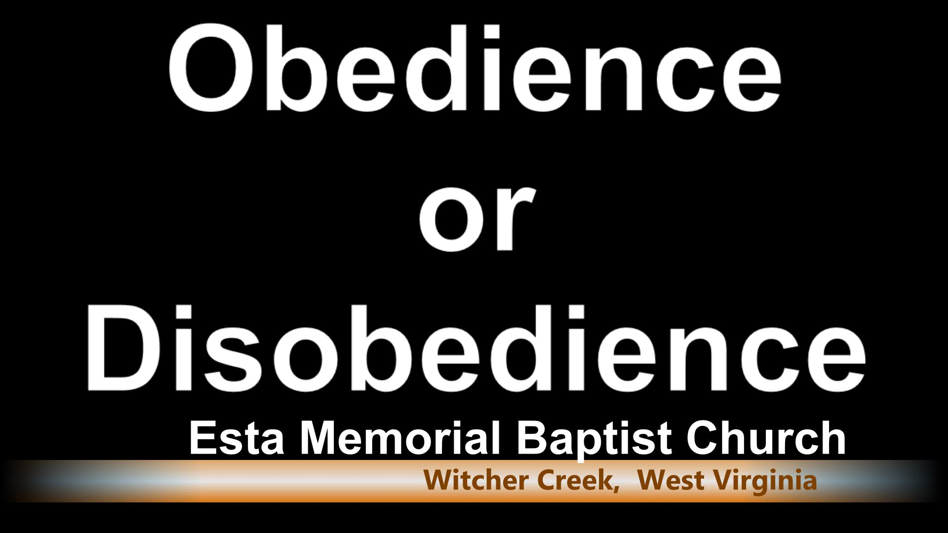 Obedience or Disobedience
