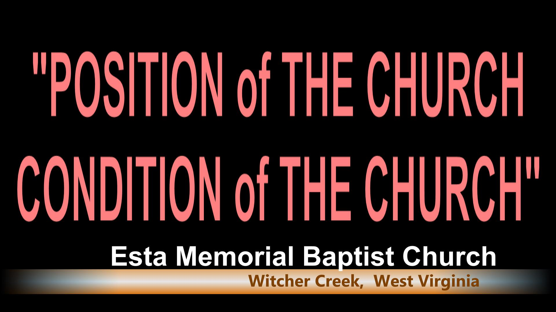 POSITION OF THE CHURCH  /  CONDITION OF THE C