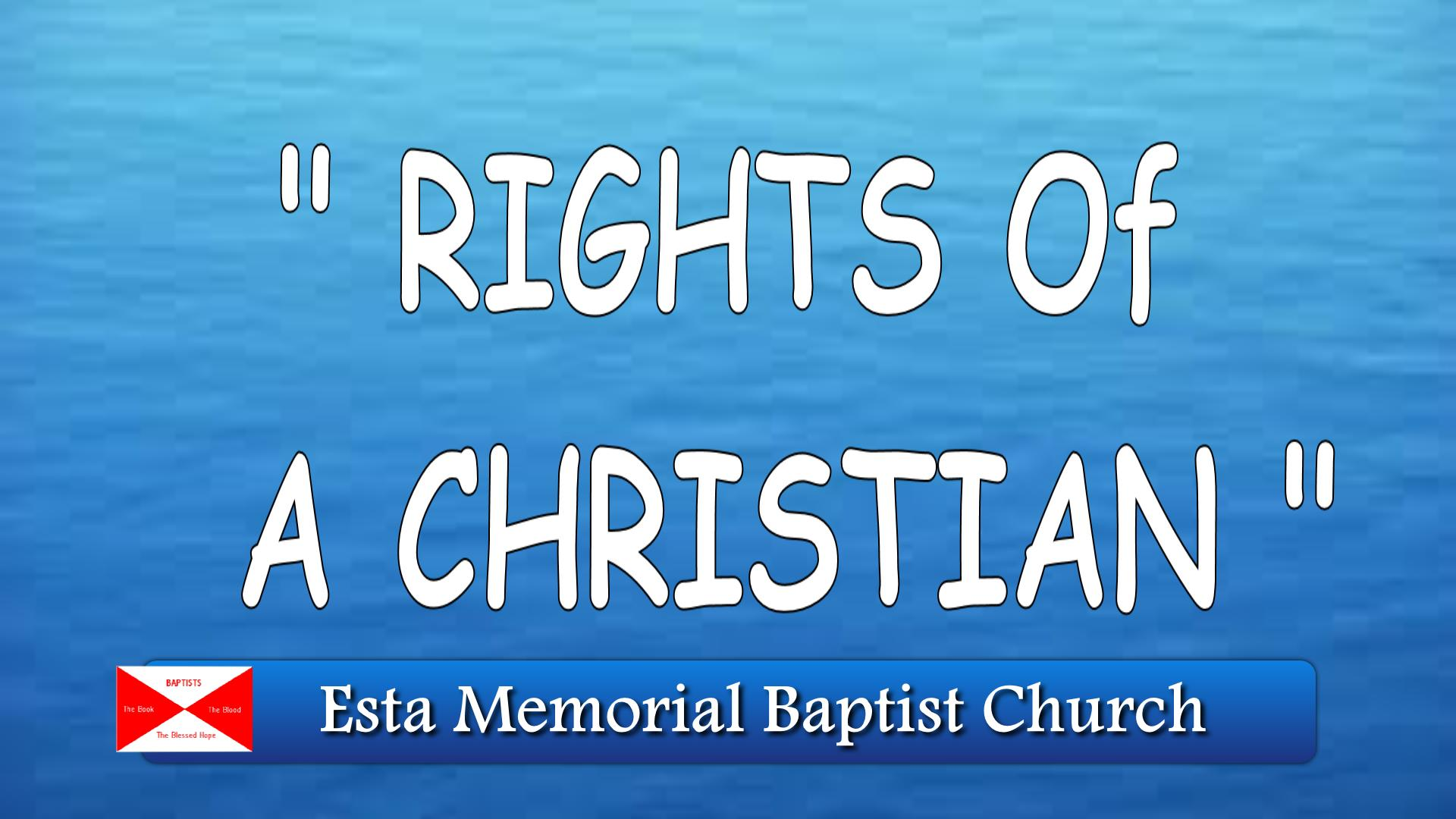 RIGHTS OF A CHRISTIAN