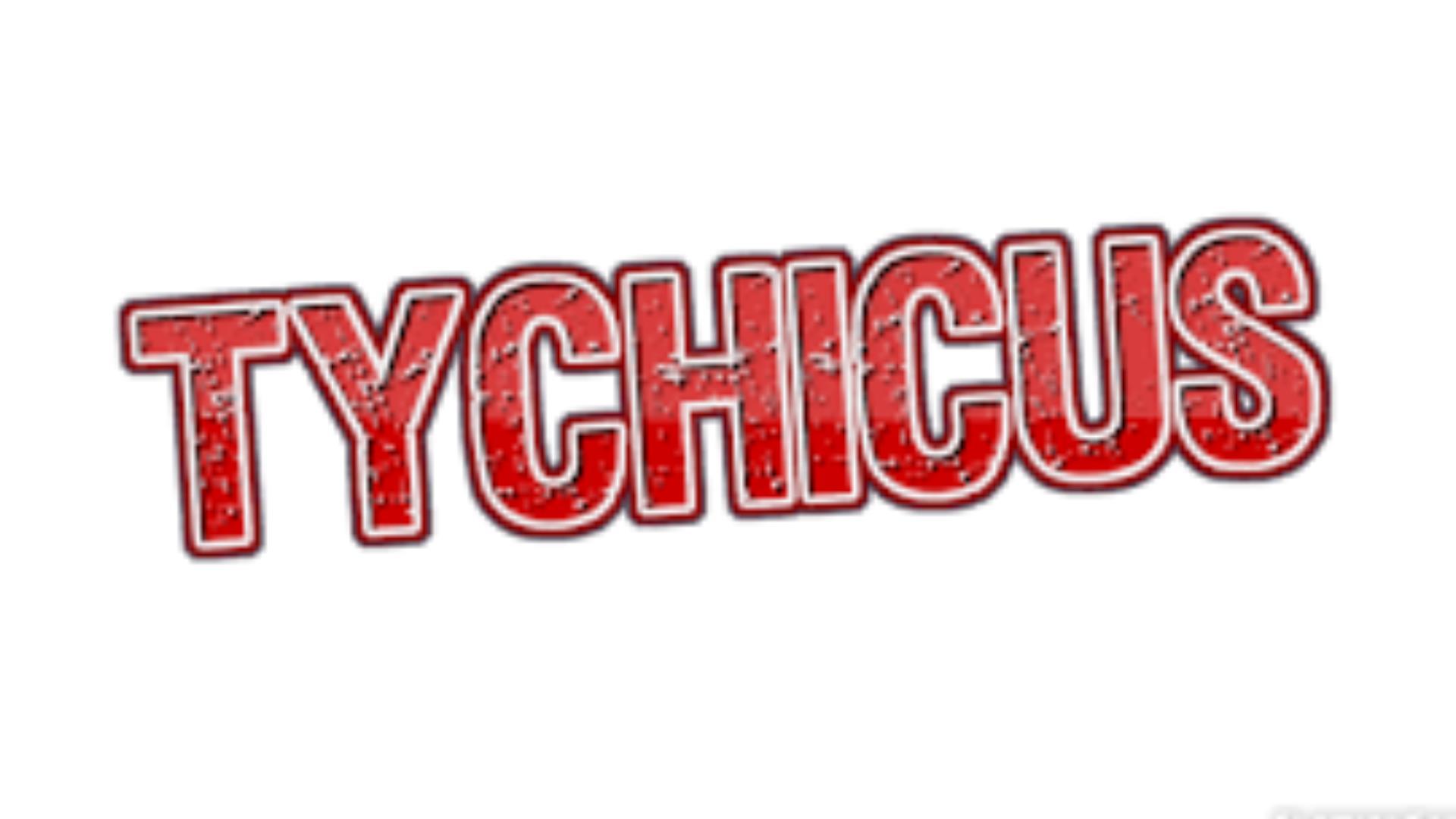 TYCHICUS