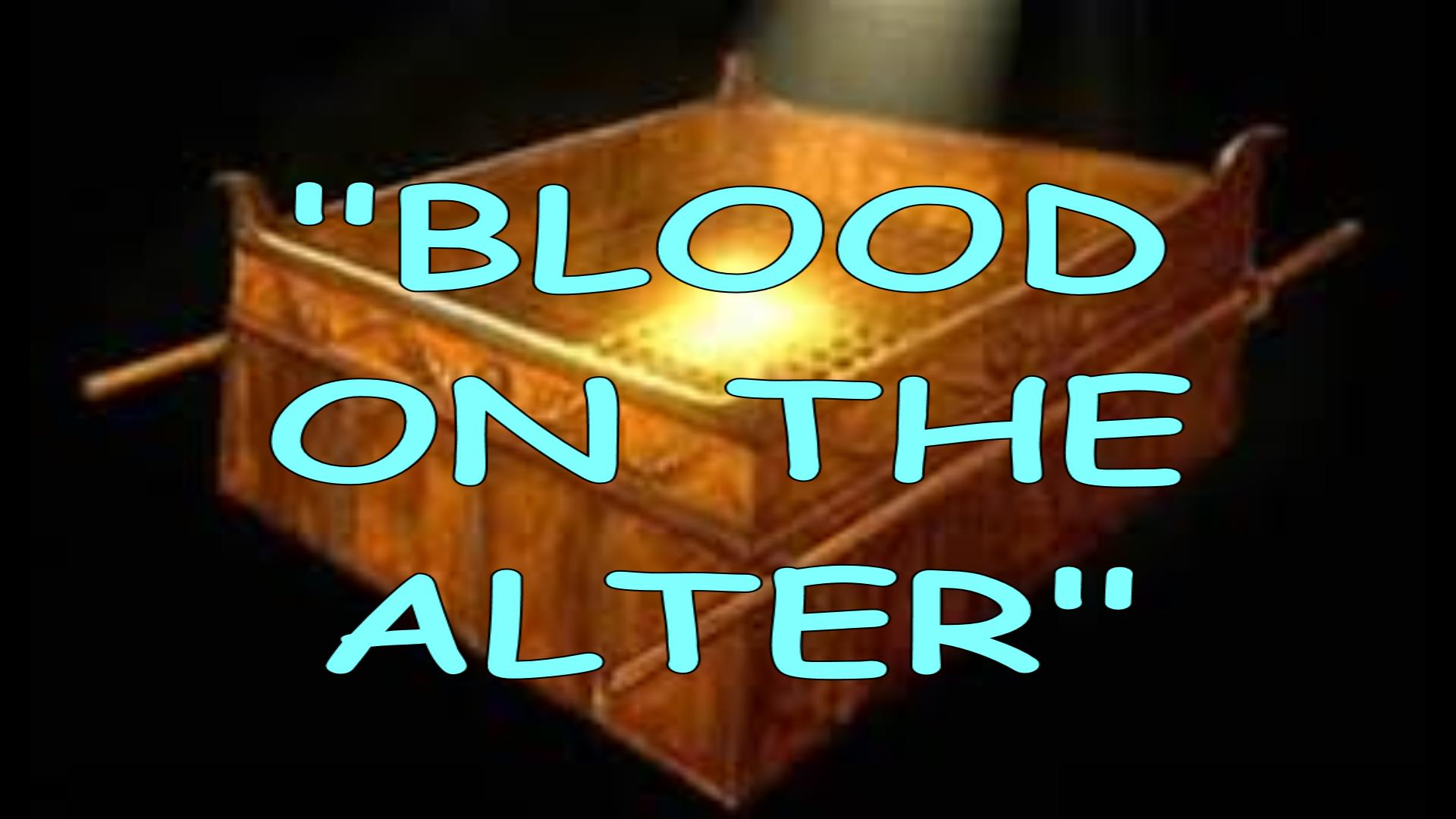 BLOOD ON THE ALTER