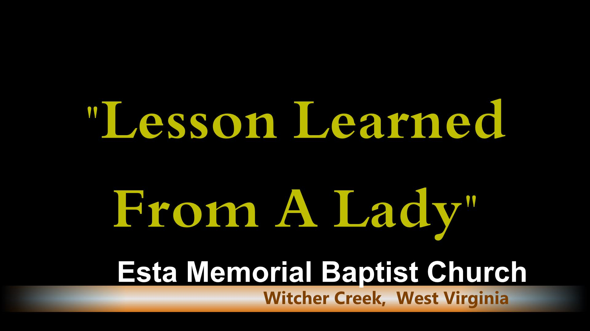 LESSONS LEARNED FROM A LADY