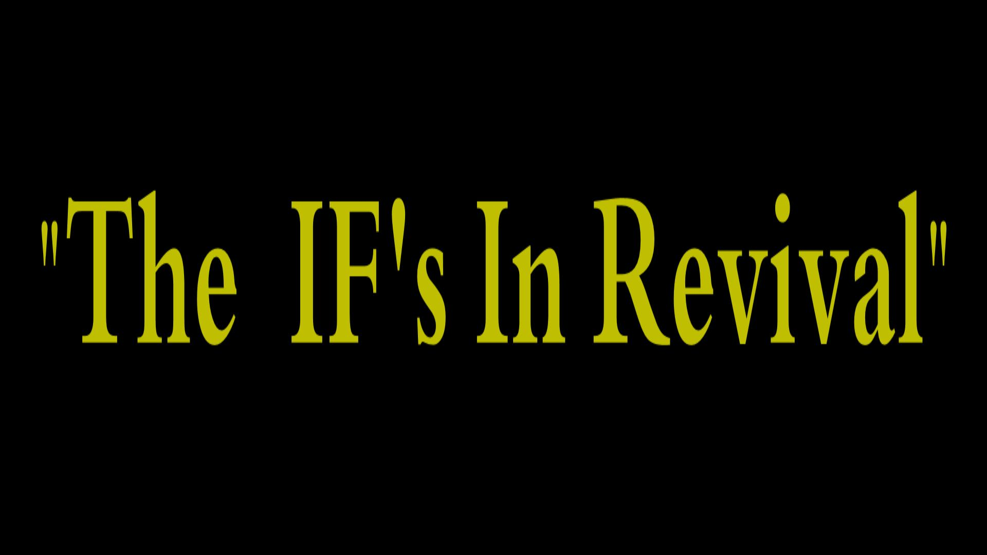 The IFS In Revival