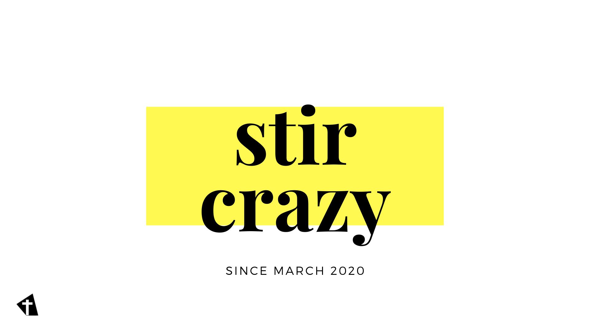 Stir Crazy, #1