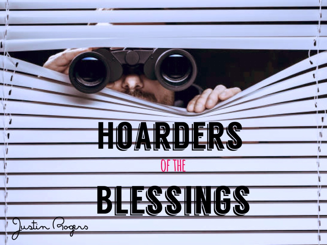 Hoarders of the Blessings