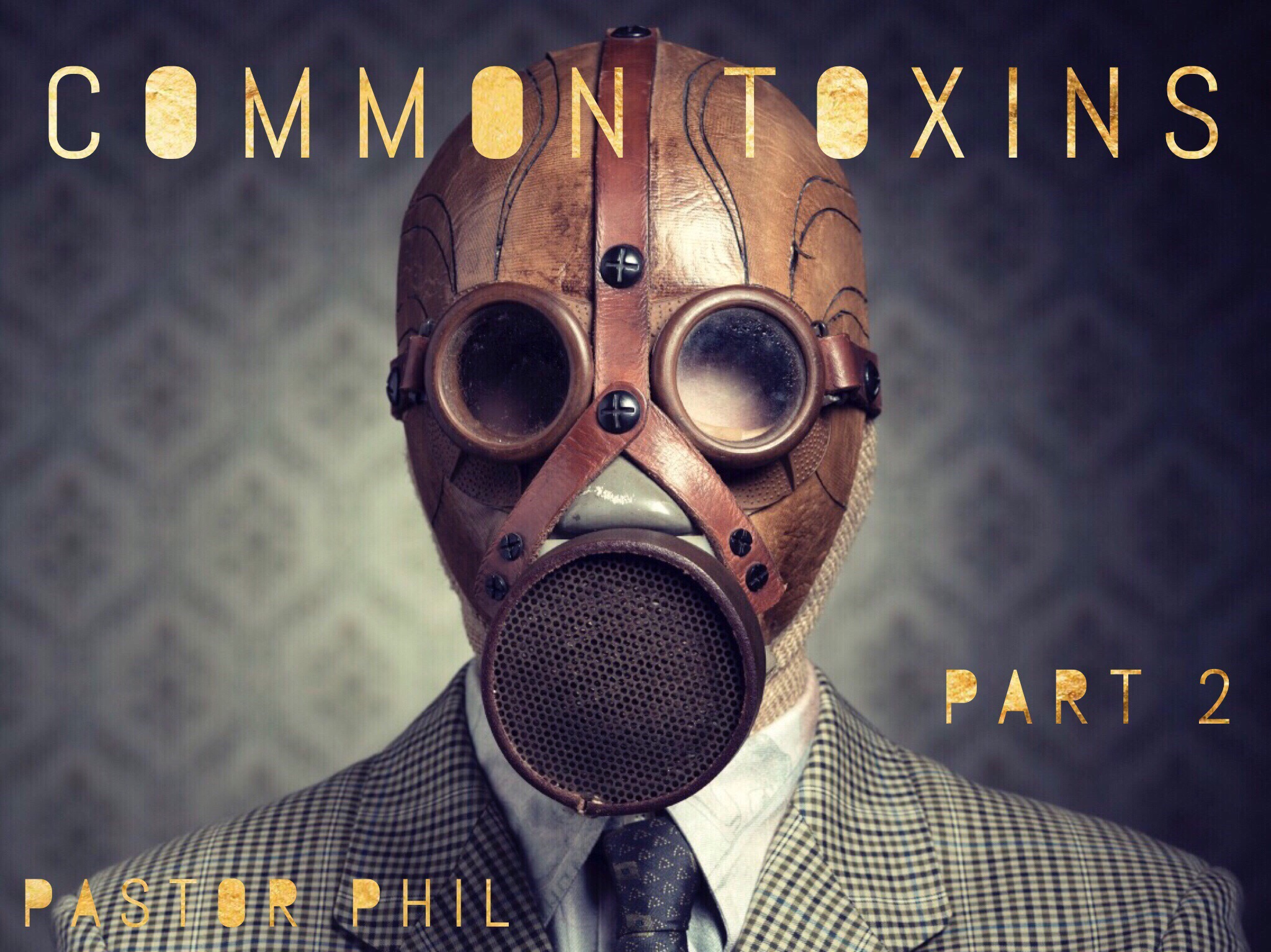 Common Toxins Pt 2
