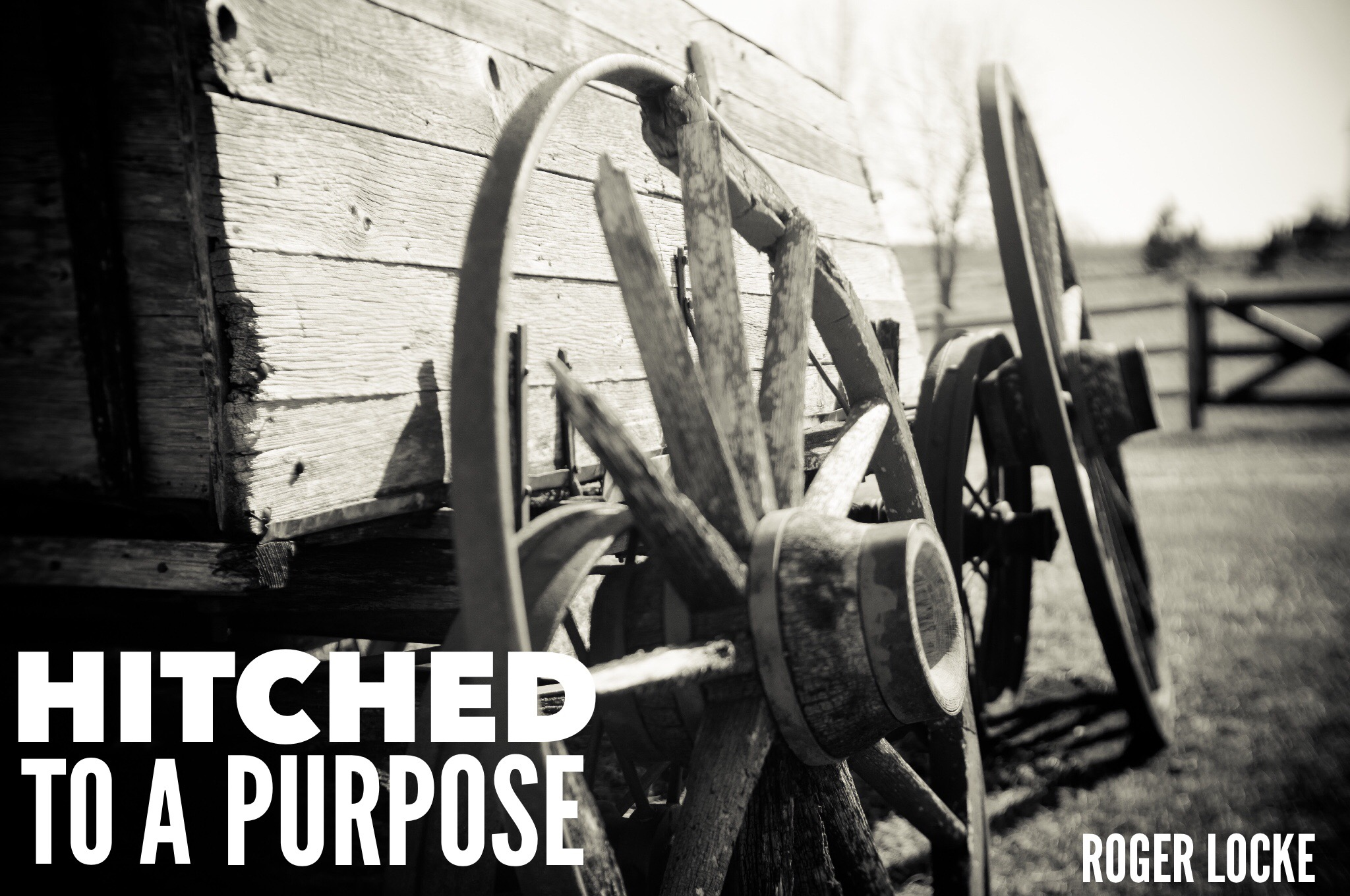 Hitched to a Purpose