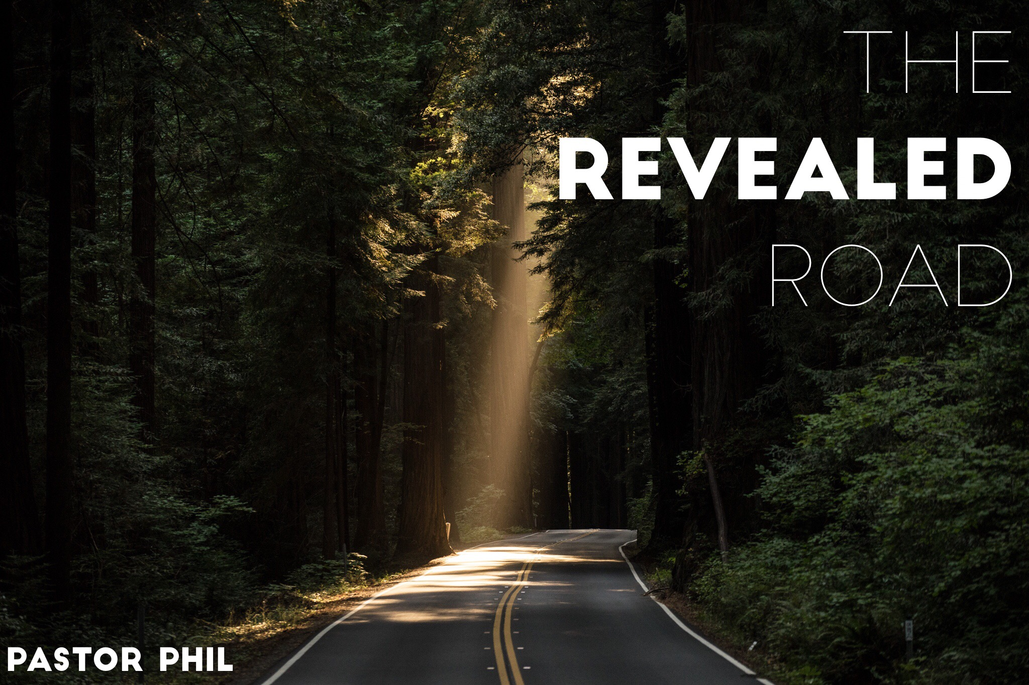 The Revealed Road Pt 1