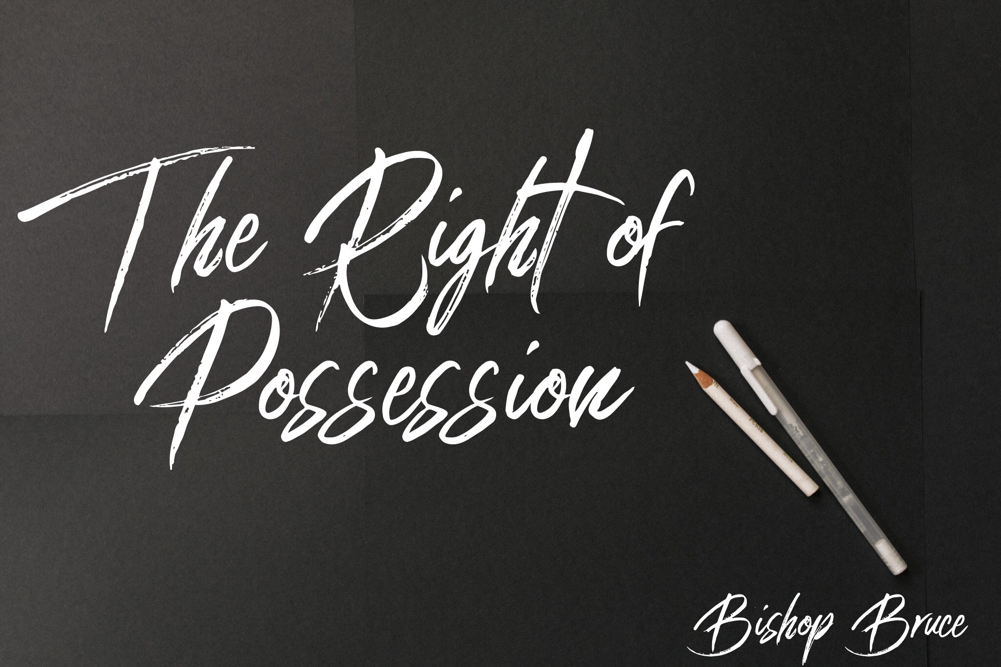 The Right of Possession