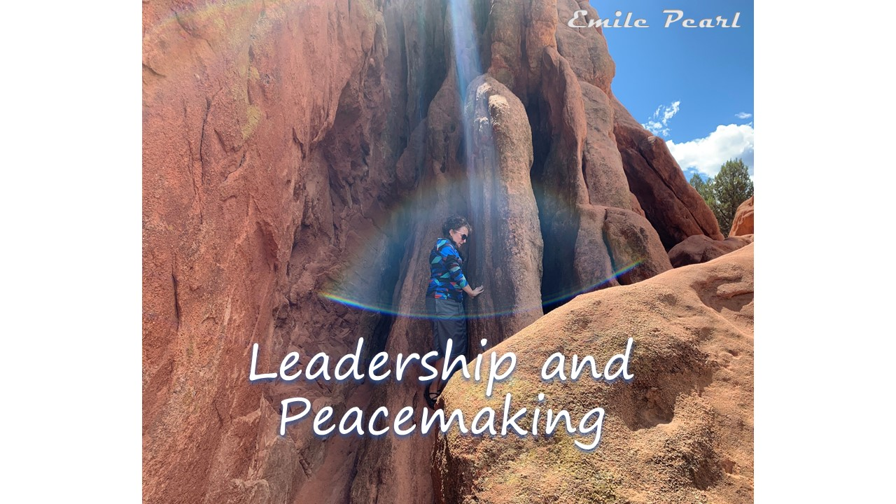 Leadership and Peacemaking