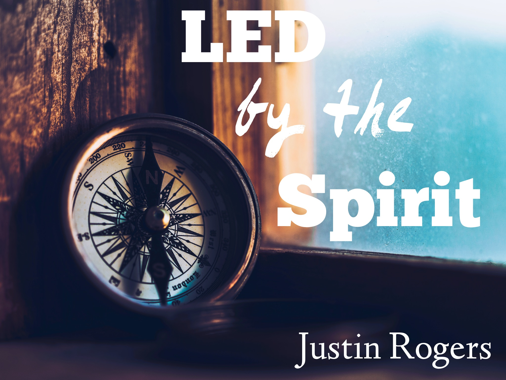 Led by the Spirit