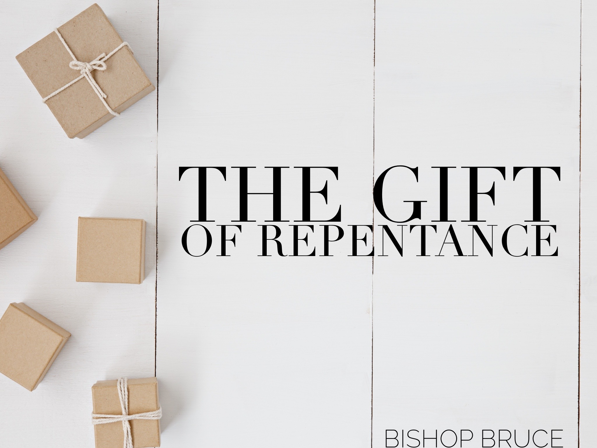 The Gift of Repentance