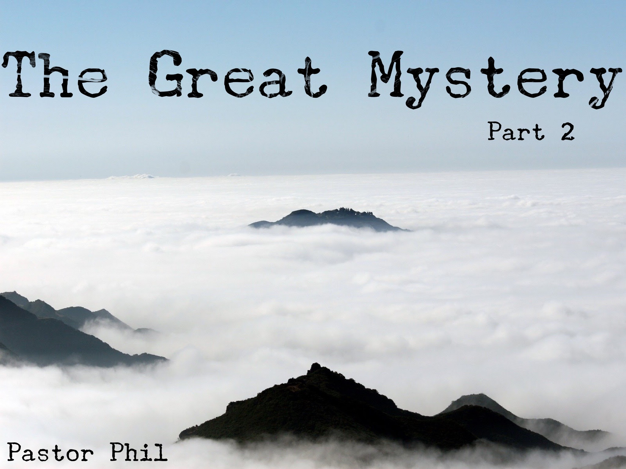The Great Mystery Pt 2