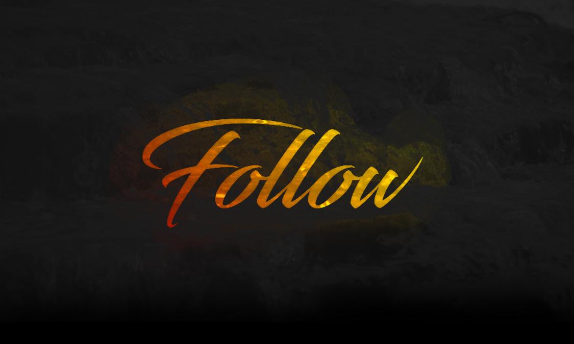 Follow - Part 1 - 11am Service