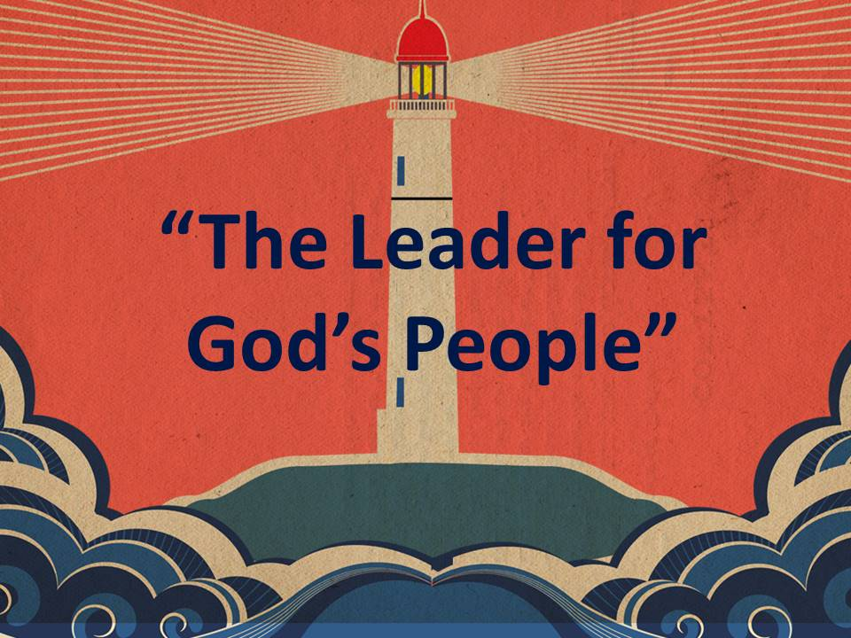 The Leader of God's People