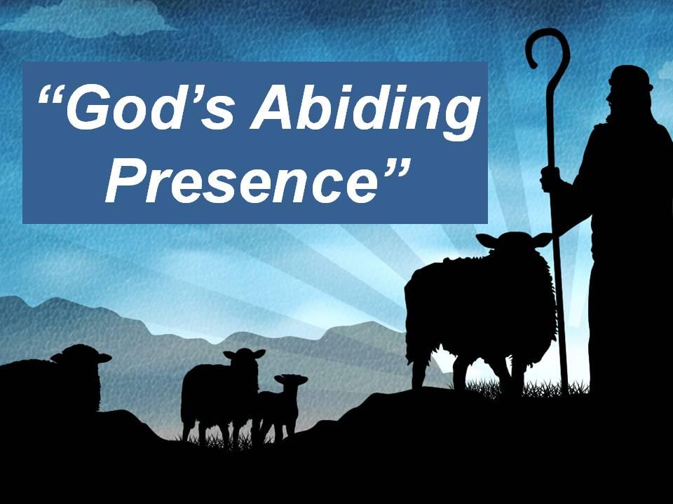 """""""God's Abiding Presence"""""""