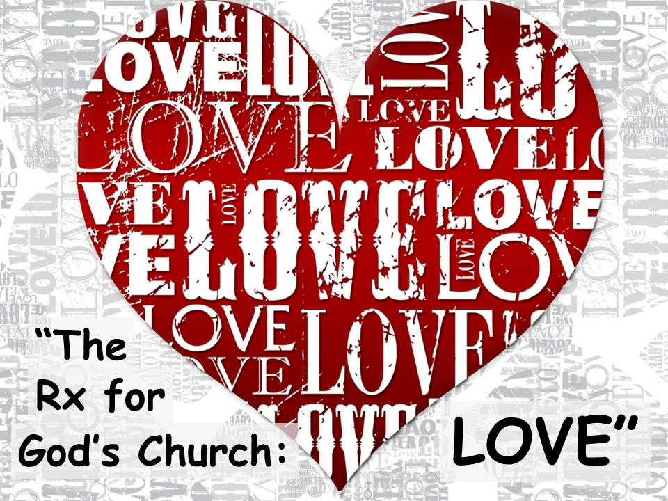 The Rx for Gods Church-Love