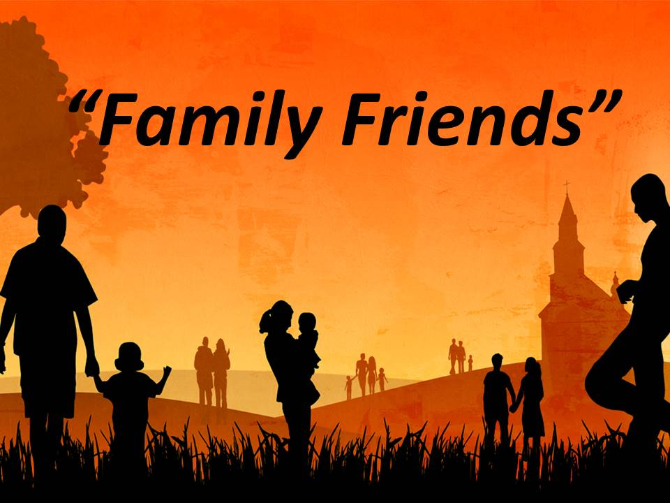 Family Friends - PM Service