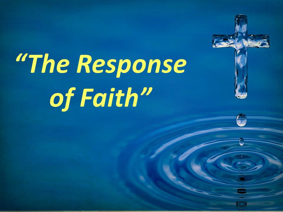 The Response of Faith