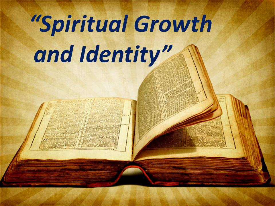 Spiritual Growth and Identity