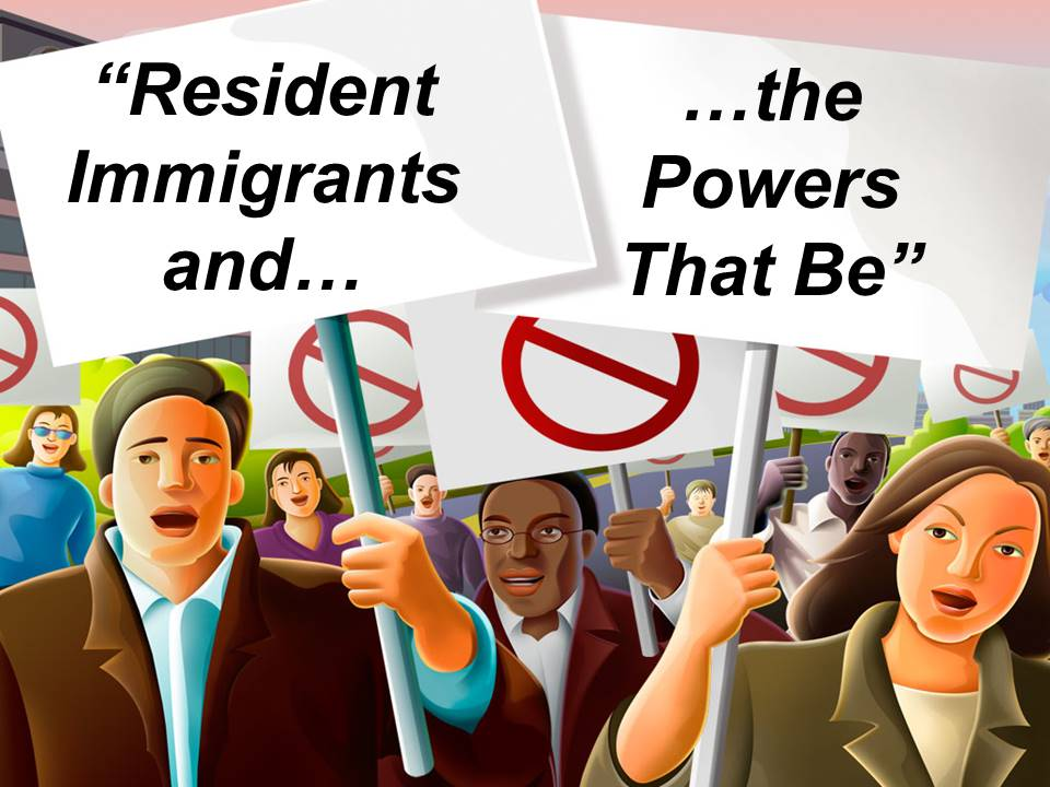 Resident Immigrants and the Powers That Be