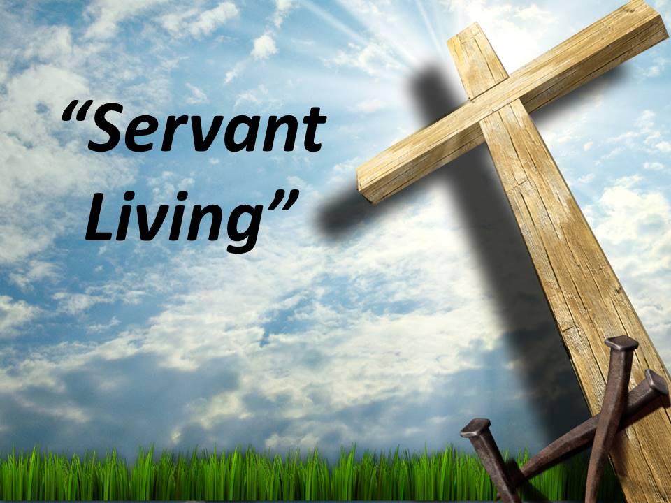 Servant Living