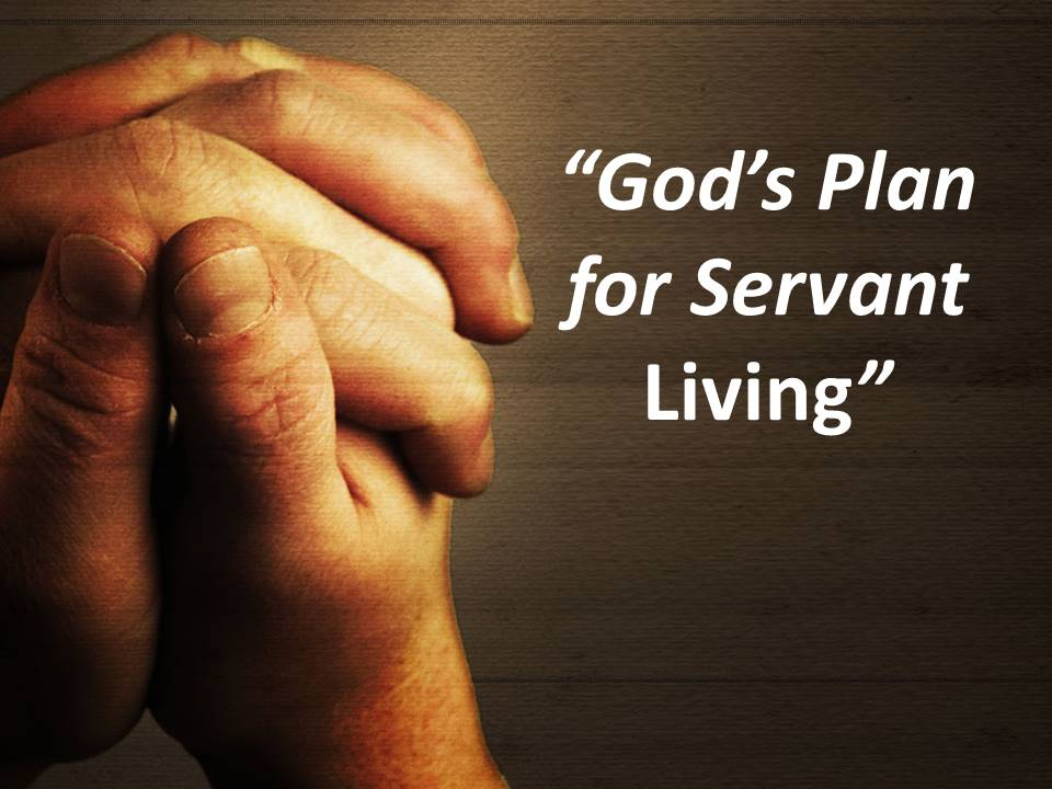 God's Plan for Servant Living