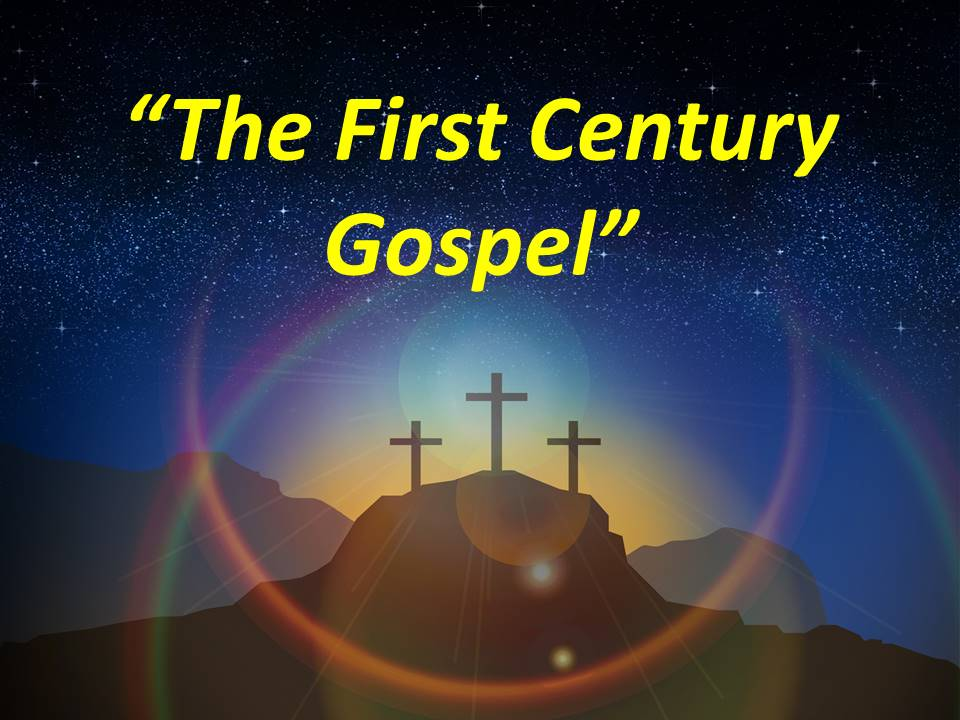 The First Century Gospel