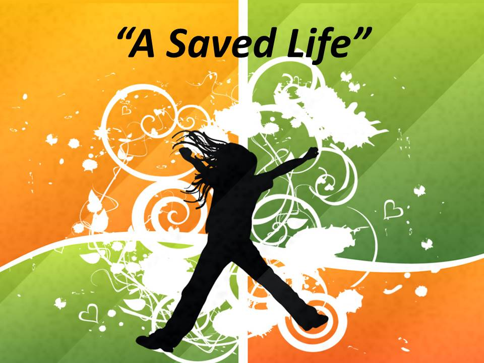 A Saved Life