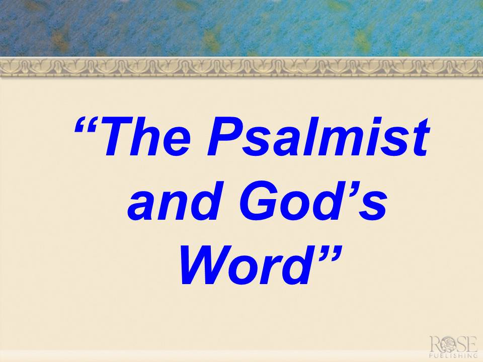 The Psalmist and Gods Word