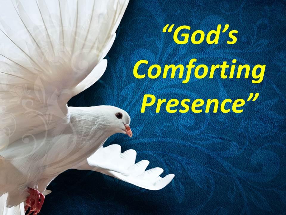 God's Comforting Presence