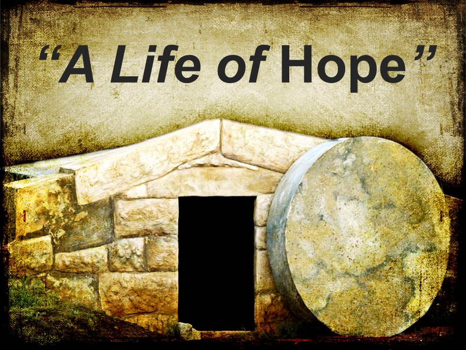 A Life of Hope